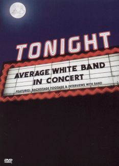 Average White Band: Tonight... In Concert