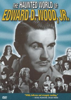 The Haunted World of Edward D. Wood, Jr.