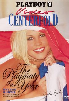 Playboy: Video Centerfold, 2002 Playmate of the Year - Dalene Kurtis