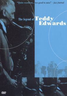 The Legend of Teddy Edwards