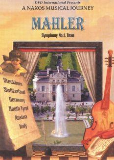 "A Naxos Musical Journey: Mahler - Symphony 1 ""Titan"""