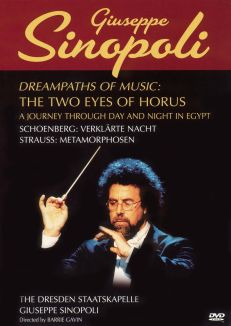 Giuseppe Sinopoli: Dreampaths of Music - The Two Eyes of Horus