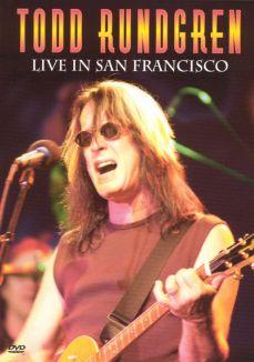 Todd Rundgren: Live in San Francisco