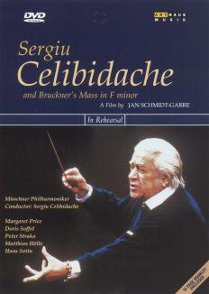 Sergiu Celibidache and Bruckner's Mass in F minor