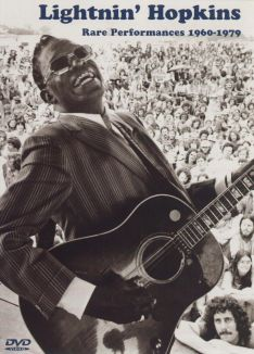 Lightnin' Hopkins: Rare Performances 1960-79
