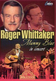 Roger Whittaker: Mammy Blue - In Concert