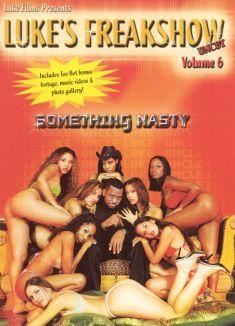 Luke's Freakshow, Vol. 6: Something Nasty