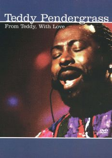 Teddy Pendergrass: From Teddy with Love