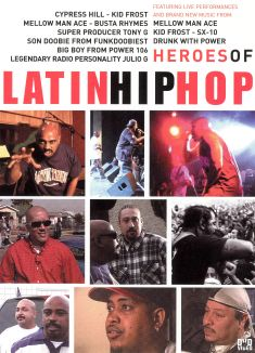 Heroes of Latin Hip Hop