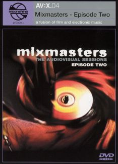 AV:X.04 - Mixmasters, Episode 2