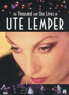 The Thousand and One Lives of Ute Lemper