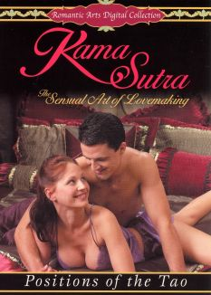 Kama Sutra: The Sensual Art of Lovemaking - Positions of the Tao