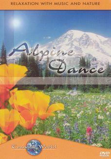 Visions of Nature: Alpine Dance