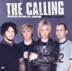 The Calling: Adrienne/Wherever You Will Go