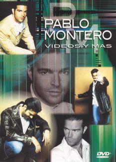 Pablo Montero: Videos Y Mas
