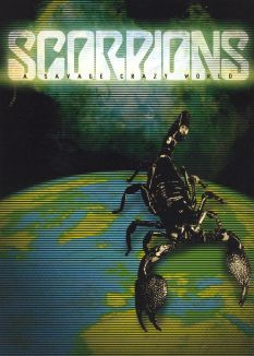 Scorpions: A Savage, Crazy World