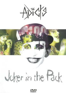 The Adicts: Joker in the Pack