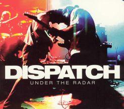 Dispatch: Under the Radar