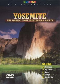 Yosemite: The World's Most Spectacular Valley