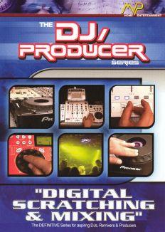 DJ/Producer: Digital Scratching and Mixing