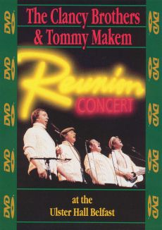 Clancy Brothers & Tommy Makem Reunion Concert