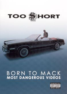 Too $hort: Born To Mack - Most Dangerous Videos