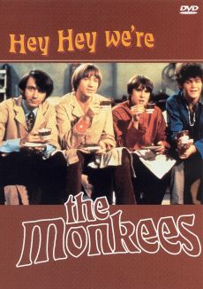 Hey, Hey We're the Monkees