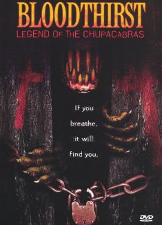 Bloodthirst: Legend of the Chupacabras
