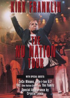 Kirk Franklin: The Nu Nation Tour
