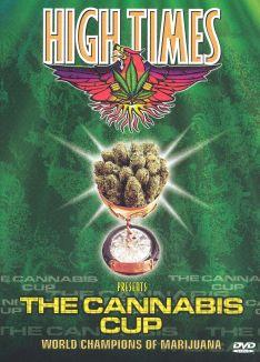 High Times Presents: The Cannabis Cup - World Champions of Marijuana