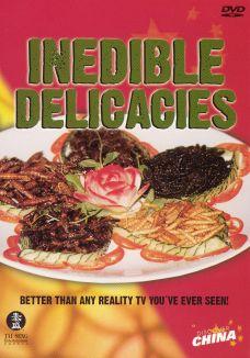 Inedible Delicacies