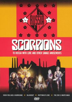 Scorpions: To Russia with Love and Other Savage Amusements