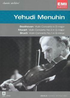 Classic Archive: Yehudi Menuhin - Beethoven/Bruch/Mozart