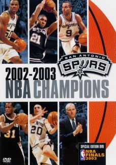 The Official 2003 NBA Championship: San Antonio Spurs