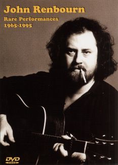 John Renbourn: Rare Performances 1965-95