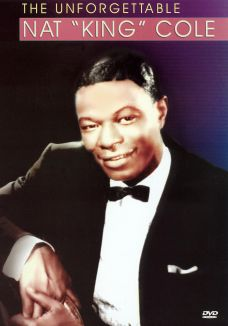 Unforgettable Nat King Cole