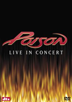 Poison: Live in Concert
