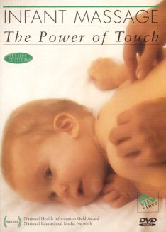 Infant Massage: The Power of Touch