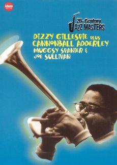Jazz Masters: Dizzy Gillespie Plus Cannonball Adderly, Muggsy Spanier & Joe Sullivan