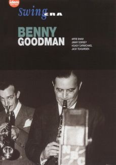 Swing Era: Benny Goodman
