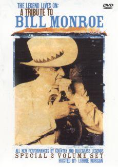 Bill Monroe: The Legend Lives On