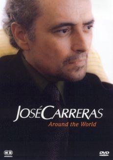 Jose Carreras: Around the World