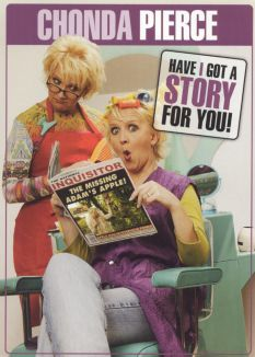 Chonda Pierce: Have I Got A Story For You!