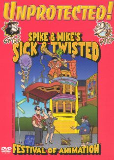 Spike and Mike's Sick and Twisted Festival of Animation: Unprotected