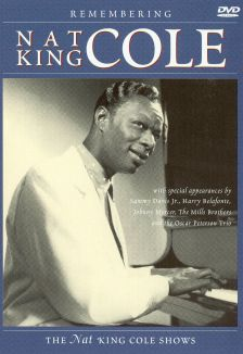 "Nat ""King"" Cole: Remembering Nat ""King"" Cole"