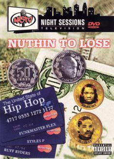 Night Sessions Television: Nuthin to Lose