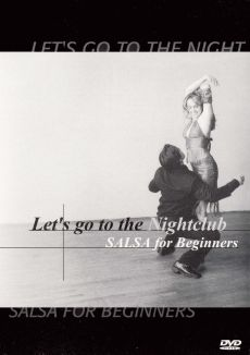 Let's Go to the Nightclub: Salsa For Beginners