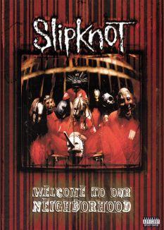 Slipknot: Welcome to the Neighborhood