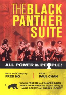 Fred Ho: All Power to the People - Black Panther Suite