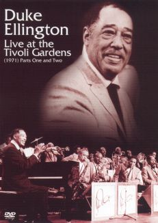 Duke Ellington: Live at the Tivoli Gardens (1971), Parts 1 and 2